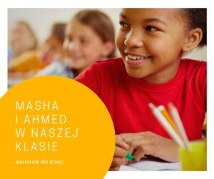 Warsztaty Masha i Ahmed w naszej klasie